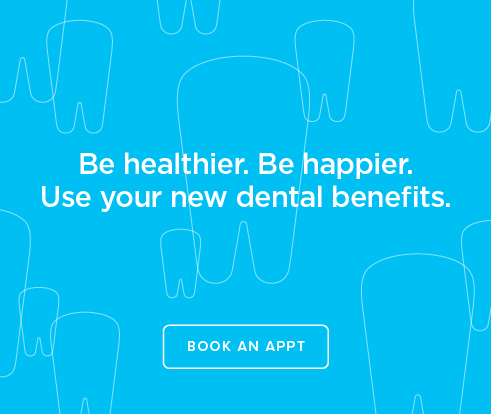 Be Heathier, Be Happier. Use your new dental benefits. - Rialto Dental Group and Orthodontics